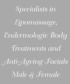 Specialists in Lipomassage, Endermologie Body Treatments and An